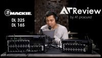 AT Review Mackie DL16s / DL32s